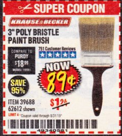"Harbor Freight Coupon 3"" POLY BRISTLE PAINT BRUSH Lot No. 39688/62612 Valid Thru: 8/31/19 - $0.89"