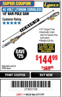 "Harbor Freight Coupon 10"" BAR POLE SAW Lot No. 64476/64718/63286 Expired: 6/17/19 - $144.99"