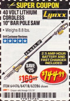 "Harbor Freight Coupon 10"" BAR POLE SAW Lot No. 64476/64718/63286 Expired: 7/31/19 - $144.99"