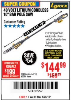 "Harbor Freight Coupon 10"" BAR POLE SAW Lot No. 64476/64718/63286 Expired: 8/26/19 - $144.99"