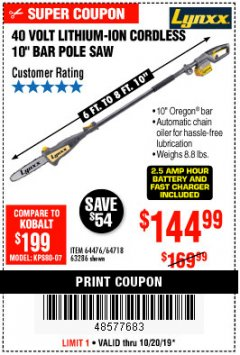 "Harbor Freight Coupon 10"" BAR POLE SAW Lot No. 64476/64718/63286 Expired: 10/20/19 - $144.99"