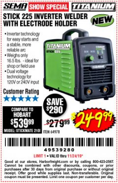 Harbor Freight Coupon TITANIUM STICK 225 INVERTER WELDER WITH ELECTRODE HOLDER Lot No. 64978 Expired: 11/24/19 - $249.99