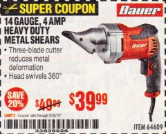 Harbor Freight Coupon 14 GUAGE, 5 AMP SWIVEL HEAD SHEARS Lot No. 64609 Expired: 6/30/19 - $39.99