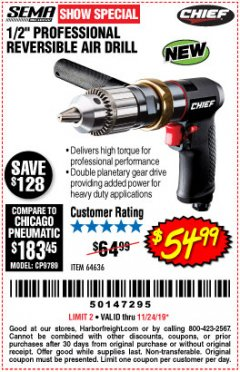 "Harbor Freight Coupon CHIEF 1/2"" PROFESSIONAL REVERSIBLE AIR DRILL Lot No. 64636 Expired: 11/24/19 - $54.99"