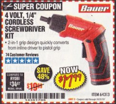 "Harbor Freight Coupon BAUER 4 VOLT LITHIUM CORDLESS 1/4"" SCREWDRIVER KIT Lot No. 64313 Expired: 10/31/19 - $17.99"