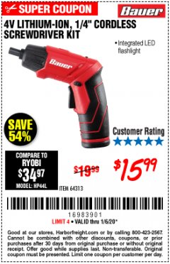 "Harbor Freight Coupon BAUER 4 VOLT LITHIUM CORDLESS 1/4"" SCREWDRIVER KIT Lot No. 64313 Expired: 1/6/20 - $15.99"