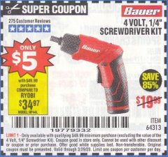 "Harbor Freight Coupon BAUER 4 VOLT LITHIUM CORDLESS 1/4"" SCREWDRIVER KIT Lot No. 64313 Expired: 3/29/20 - $5"
