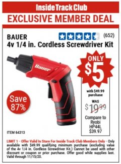 "Harbor Freight Coupon BAUER 4 VOLT LITHIUM CORDLESS 1/4"" SCREWDRIVER KIT Lot No. 64313 Expired: 11/15/20 - $5"