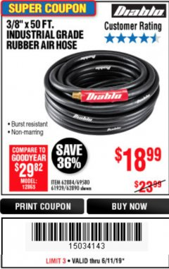 "Harbor Freight Coupon DIABLO 3/8"" X 50 FT. INDUSTRIAL GRADE RUBBER AIR HOSE Lot No. 62884 69580 61939 62890 Expired: 6/11/19 - $18.99"