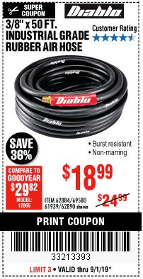 "Harbor Freight Coupon DIABLO 3/8"" X 50 FT. INDUSTRIAL GRADE RUBBER AIR HOSE Lot No. 62884 69580 61939 62890 Expired: 9/1/19 - $18.99"