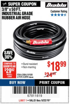 "Harbor Freight Coupon DIABLO 3/8"" X 50 FT. INDUSTRIAL GRADE RUBBER AIR HOSE Lot No. 62884 69580 61939 62890 Expired: 9/22/19 - $18.99"