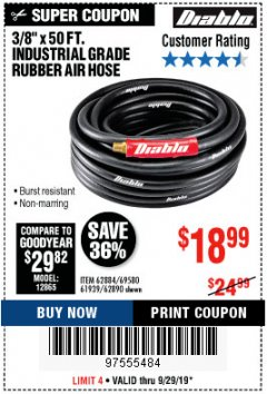 "Harbor Freight Coupon DIABLO 3/8"" X 50 FT. INDUSTRIAL GRADE RUBBER AIR HOSE Lot No. 62884 69580 61939 62890 Expired: 9/29/19 - $18.99"