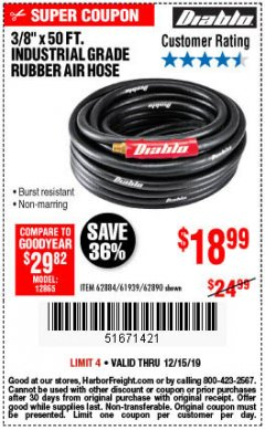 "Harbor Freight Coupon DIABLO 3/8"" X 50 FT. INDUSTRIAL GRADE RUBBER AIR HOSE Lot No. 62884 69580 61939 62890 Expired: 12/15/19 - $18.99"