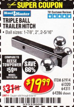 Harbor Freight Coupon HAUL MASTER TRIPLE BALL HITCH Lot No. 61914 61320 64311 64286 Expired: 6/30/19 - $19.99