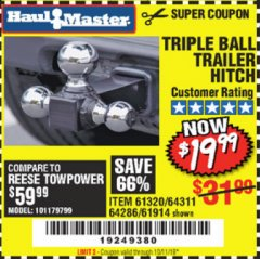 Harbor Freight Coupon HAUL MASTER TRIPLE BALL HITCH Lot No. 61914 61320 64311 64286 Valid Thru: 10/1/19 - $19.99