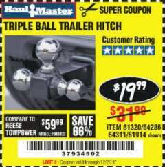 Harbor Freight Coupon HAUL MASTER TRIPLE BALL HITCH Lot No. 61914 61320 64311 64286 Valid Thru: 12/2/19 - $19.99