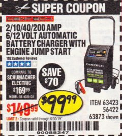 Harbor Freight Coupon CEN-TECH 2/10/40/200 AMP 6/12 VOLT AUTOMATIC BATTERY CHARGER WITH ENGINE JUMP START Lot No. 63423/56422/63873 Expired: 6/30/19 - $99.99
