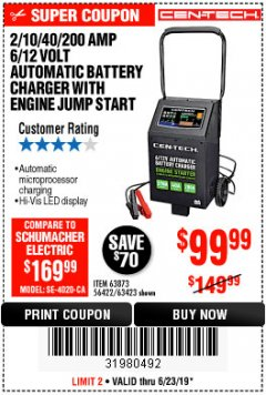 Harbor Freight Coupon CEN-TECH 2/10/40/200 AMP 6/12 VOLT AUTOMATIC BATTERY CHARGER WITH ENGINE JUMP START Lot No. 63423/56422/63873 Expired: 6/23/19 - $99.99