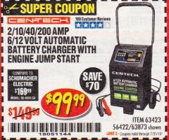 Harbor Freight Coupon CEN-TECH 2/10/40/200 AMP 6/12 VOLT AUTOMATIC BATTERY CHARGER WITH ENGINE JUMP START Lot No. 63423/56422/63873 Expired: 7/31/19 - $99.99