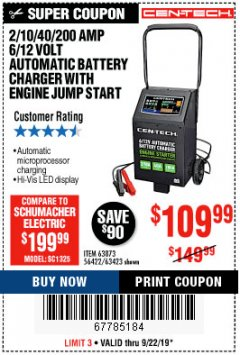 Harbor Freight Coupon CEN-TECH 2/10/40/200 AMP 6/12 VOLT AUTOMATIC BATTERY CHARGER WITH ENGINE JUMP START Lot No. 63423/56422/63873 Expired: 9/22/19 - $109.99