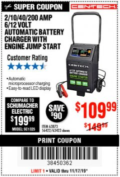 Harbor Freight Coupon CEN-TECH 2/10/40/200 AMP 6/12 VOLT AUTOMATIC BATTERY CHARGER WITH ENGINE JUMP START Lot No. 63423/56422/63873 Expired: 11/17/19 - $109