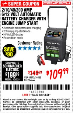 Harbor Freight Coupon CEN-TECH 2/10/40/200 AMP 6/12 VOLT AUTOMATIC BATTERY CHARGER WITH ENGINE JUMP START Lot No. 63423/56422/63873 Expired: 1/6/20 - $109.99