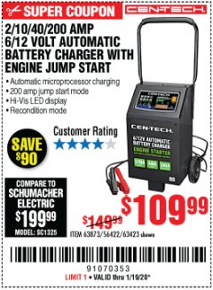 Harbor Freight Coupon CEN-TECH 2/10/40/200 AMP 6/12 VOLT AUTOMATIC BATTERY CHARGER WITH ENGINE JUMP START Lot No. 63423/56422/63873 Expired: 1/19/20 - $109.99