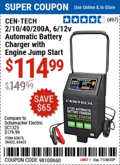 Harbor Freight Coupon CEN-TECH 2/10/40/200 AMP 6/12 VOLT AUTOMATIC BATTERY CHARGER WITH ENGINE JUMP START Lot No. 63423/56422/63873 Expired: 11/30/20 - $114.99