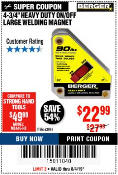 "Harbor Freight Coupon 4 3/4"" HEAVY DUTY ON/OFF WELDING MAGNET Lot No. 63896 Expired: 8/31/19 - $22.99"