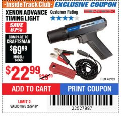 Harbor Freight ITC Coupon XENON ADVANCE TIMING LIGHT Lot No. 40963 Expired: 2/5/19 - $22.99