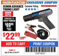 Harbor Freight ITC Coupon XENON ADVANCE TIMING LIGHT Lot No. 40963 Expired: 3/19/19 - $22.99