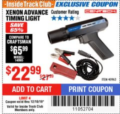 Harbor Freight ITC Coupon XENON ADVANCE TIMING LIGHT Lot No. 40963 Expired: 12/18/19 - $22.99