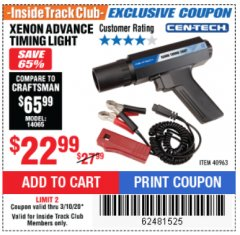 Harbor Freight ITC Coupon XENON ADVANCE TIMING LIGHT Lot No. 40963 Expired: 3/10/20 - $22.99
