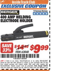 Harbor Freight ITC Coupon 400 AMP WELDING ELECTRODE HOLDER Lot No. 63848 Expired: 6/30/19 - $9.99