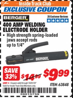 Harbor Freight ITC Coupon 400 AMP WELDING ELECTRODE HOLDER Lot No. 63848 Expired: 10/31/19 - $9.99