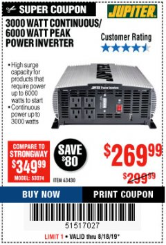 Harbor Freight Coupon 3000 WATT CONTINUOUS/ 6000 WATT PEAK MODIFIED SINE WAVE POWER CONVERTER Lot No. 63430 Expired: 8/18/19 - $269.99