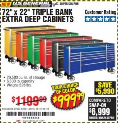"Harbor Freight Coupon 72"" X 22"" TRIPLE BANK EXTRA DEEP CABINET Lot No. 61656/64167/64003/64004 Valid Thru: 11/5/19 - $999.99"