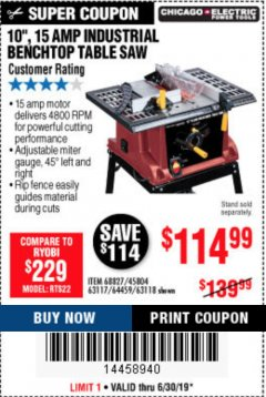 "Harbor Freight Coupon 10"" 15 AMP INDUSTRIAL TABLE TOP SAW Lot No. 68827/45804/63117/64459/63118 Expired: 6/30/19 - $114.99"