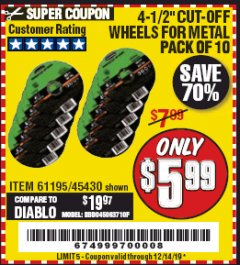 "Harbor Freight Coupon 4-1/2"" CUT-OFF WHEELS FOR METAL-PACK OF 10 Lot No. 61195/45430 Expired: 12/14/19 - $5.99"