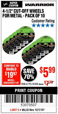 "Harbor Freight Coupon 4-1/2"" CUT-OFF WHEELS FOR METAL-PACK OF 10 Lot No. 61195/45430 Expired: 12/1/19 - $5.99"