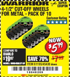 "Harbor Freight Coupon 4-1/2"" CUT-OFF WHEELS FOR METAL-PACK OF 10 Lot No. 61195/45430 Expired: 2/4/20 - $5.99"