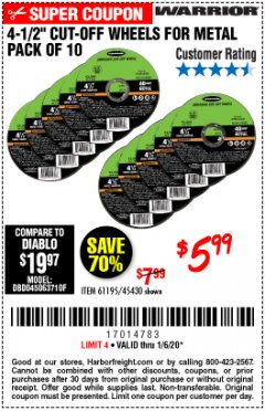 "Harbor Freight Coupon 4-1/2"" CUT-OFF WHEELS FOR METAL-PACK OF 10 Lot No. 61195/45430 Expired: 1/6/20 - $5.99"