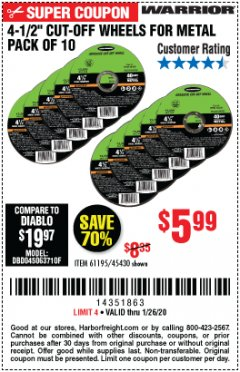 "Harbor Freight Coupon 4-1/2"" CUT-OFF WHEELS FOR METAL-PACK OF 10 Lot No. 61195/45430 Expired: 1/26/20 - $5.99"