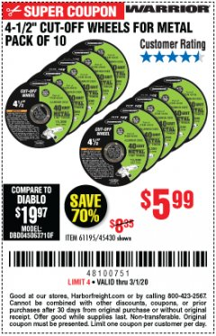 "Harbor Freight Coupon 4-1/2"" CUT-OFF WHEELS FOR METAL-PACK OF 10 Lot No. 61195/45430 Expired: 3/1/20 - $5.99"