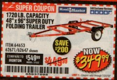 "Harbor Freight Coupon 1720 CAPACITY 48"" X 96"" SUPER DUTY FOLDING TRAILER Lot No. 64653/62671/62647 Valid Thru: 7/31/19 - $349.99"