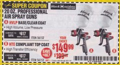 Harbor Freight Coupon BLACK WIDOW 20 OZ. PROFESSIONAL HVLP BASE/CLEAR COAT AIR SPRAY GUN, 20 OZ. PROFESSIONAL HTE COMPLIANT TOP COAT AIR SPRAY GUN Lot No. 56152/56153 Expired: 8/31/19 - $149.99