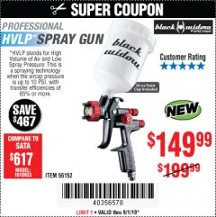 Harbor Freight Coupon BLACK WIDOW 20 OZ. PROFESSIONAL HVLP BASE/CLEAR COAT AIR SPRAY GUN, 20 OZ. PROFESSIONAL HTE COMPLIANT TOP COAT AIR SPRAY GUN Lot No. 56152/56153 Expired: 9/1/19 - $149.99
