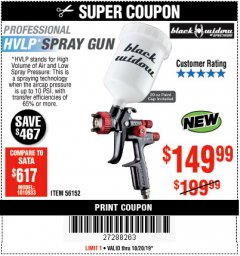 Harbor Freight Coupon BLACK WIDOW 20 OZ. PROFESSIONAL HVLP BASE/CLEAR COAT AIR SPRAY GUN, 20 OZ. PROFESSIONAL HTE COMPLIANT TOP COAT AIR SPRAY GUN Lot No. 56152/56153 Expired: 10/20/19 - $149.99