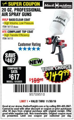 Harbor Freight Coupon BLACK WIDOW 20 OZ. PROFESSIONAL HVLP BASE/CLEAR COAT AIR SPRAY GUN, 20 OZ. PROFESSIONAL HTE COMPLIANT TOP COAT AIR SPRAY GUN Lot No. 56152/56153 Expired: 11/30/19 - $149.99