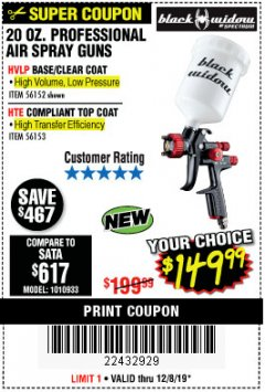 Harbor Freight Coupon BLACK WIDOW 20 OZ. PROFESSIONAL HVLP BASE/CLEAR COAT AIR SPRAY GUN, 20 OZ. PROFESSIONAL HTE COMPLIANT TOP COAT AIR SPRAY GUN Lot No. 56152/56153 Expired: 12/8/19 - $149.99